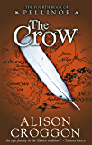 The Crow (The Five Books of Pellinor Book 4)