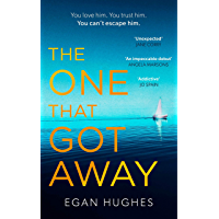 "The One That Got Away: ""Plunges the reader in and leaves them gasping for air"" (English Edition)"