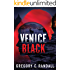 Venice Black (Alex Polonia Thriller Book 1)