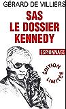 SAS 6 Dossier Kennedy