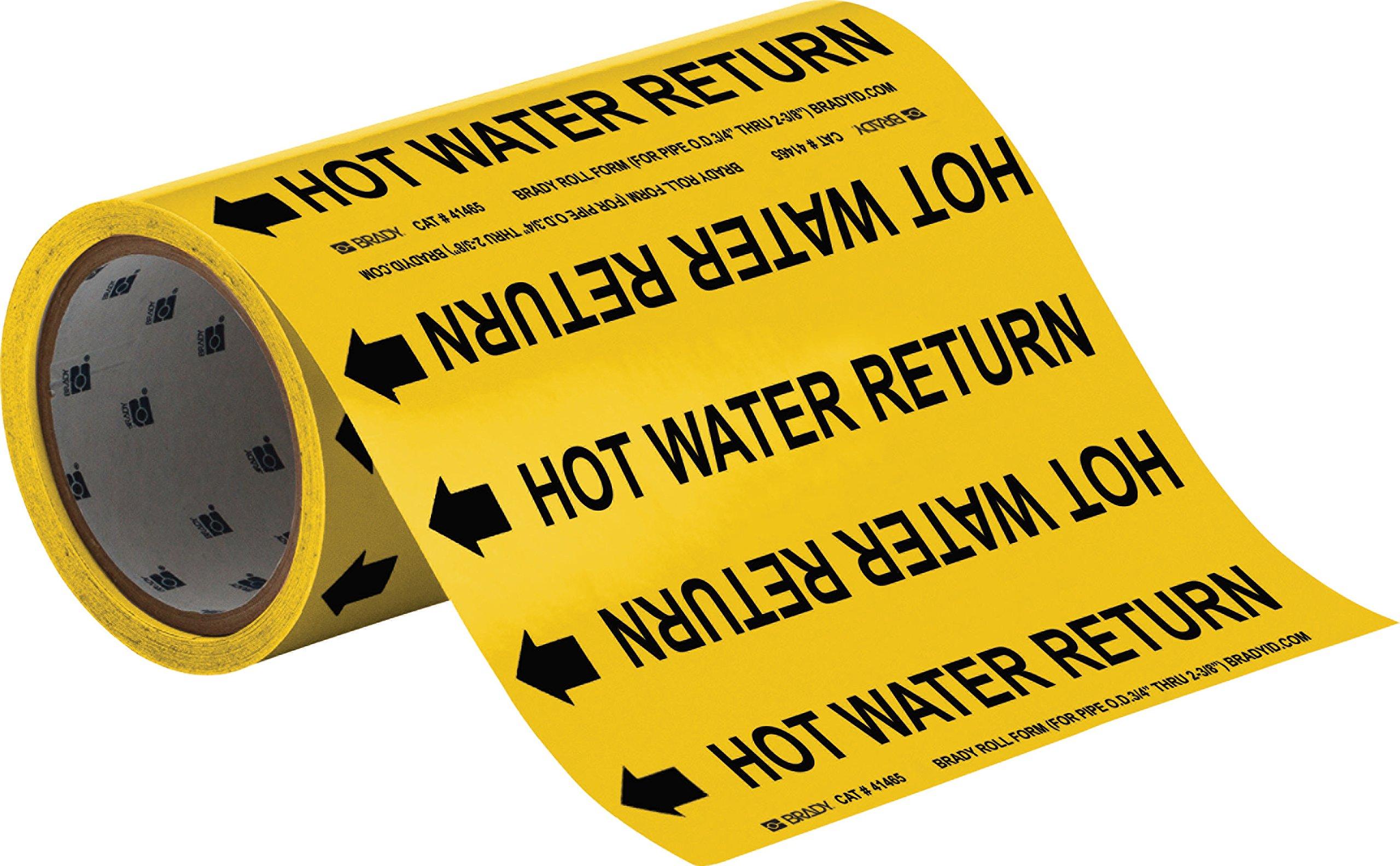 Brady 41465 Roll Form Pipe Markers, B-946, 8'' X 30', Black On Yellow Pressure Sensitive Vinyl, Legend ''Hot Water Return''