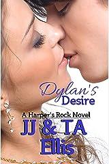 Dylan's Desire: A Harper's Rock Novel