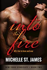 Into the Fire (New York Syndicate Book 2) Kindle Edition