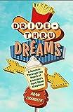Drive-Thru Dreams: A Journey Through the Heart of America's Fast-Food Kingdom