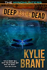 Deep as the Dead (The Mindhunters Book 9) Kindle Edition