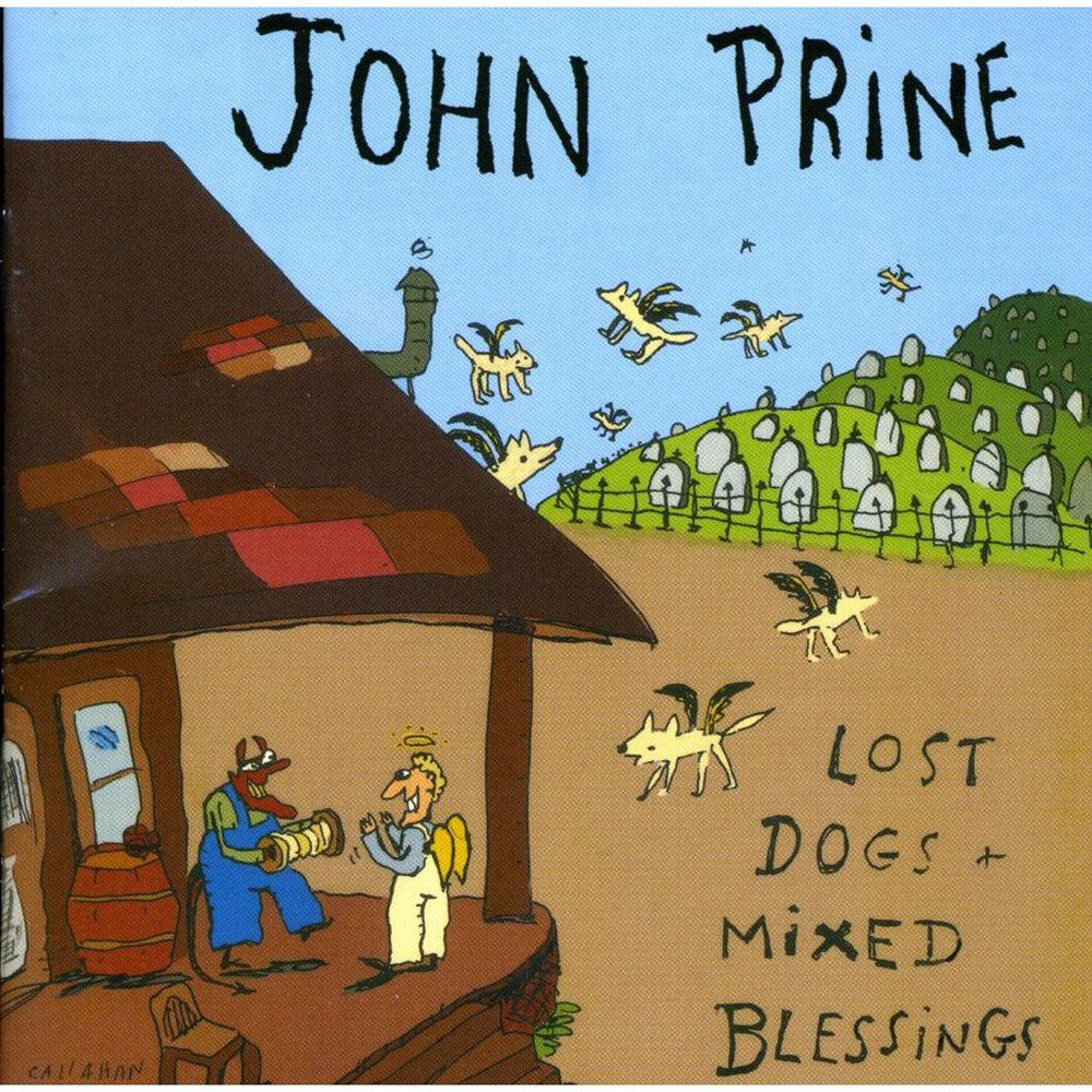 John Prine - Lost Dogs and Mixed Blessings - Amazon.com Music