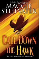 Call Down the Hawk (The Dreamer Trilogy, Book 1) Kindle Edition