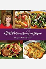 Simply Delicious Living with Maryann® - Entrées Hardcover