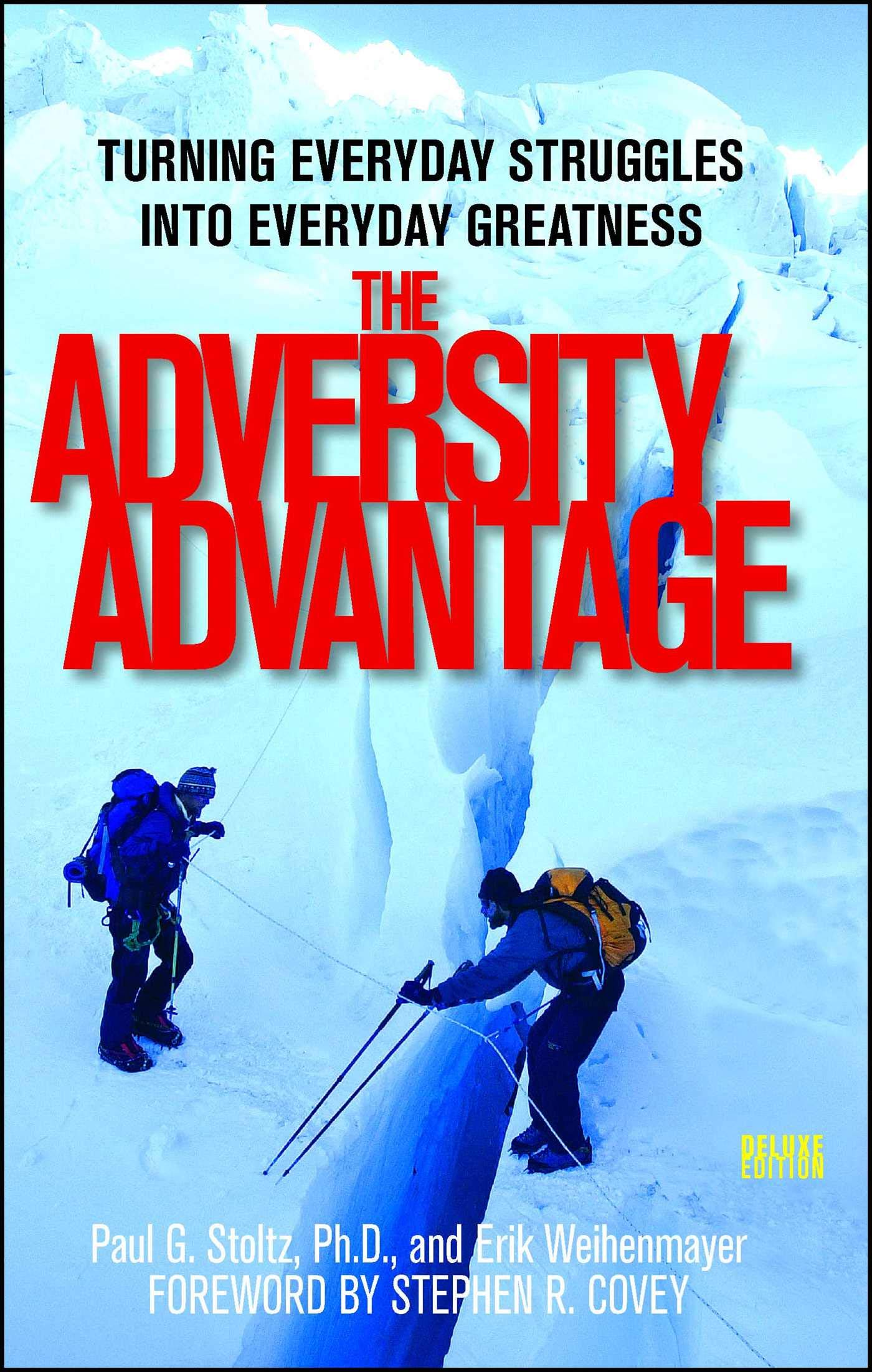 Download The Adversity Advantage: Turning Everyday Struggles into Everyday Greatness ebook