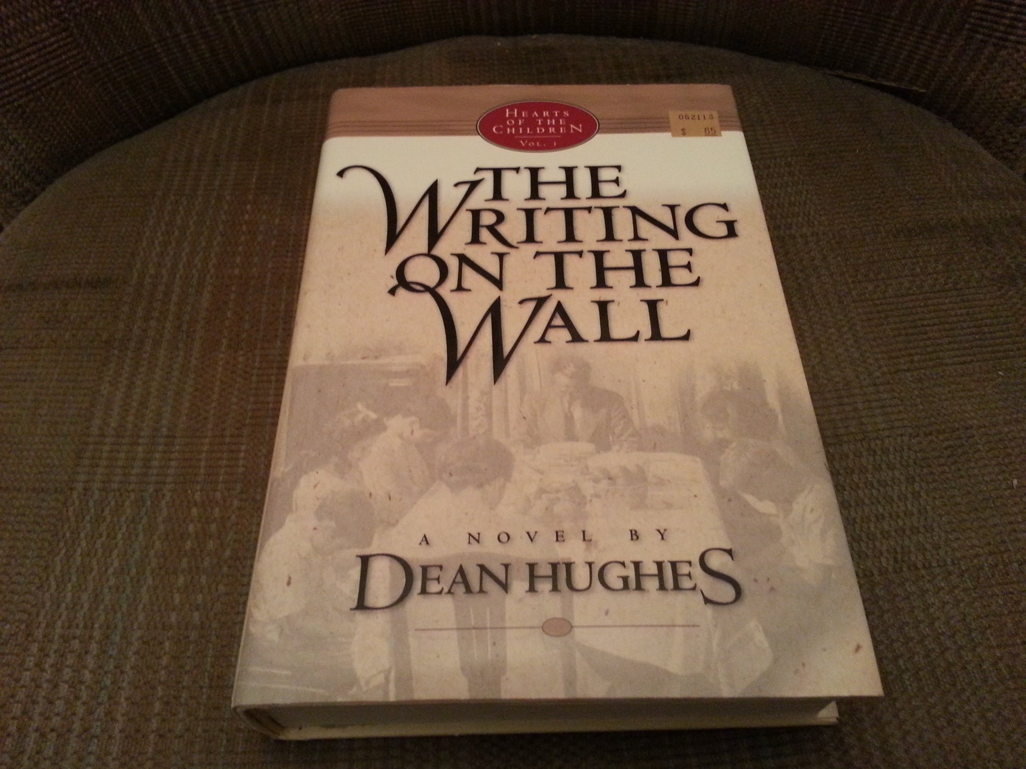 Hearts of the Children: The Writing on the Wall Vol 1 Hardcover By Dean Hughes 2001 ebook