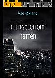 I jungelen om natten (Norwegian Edition)