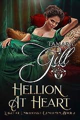 Hellion at Heart (League of Unweddable Gentlemen Book 2) Kindle Edition