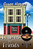 Framed by Friends (Senoia Cozy Mystery Book 5)