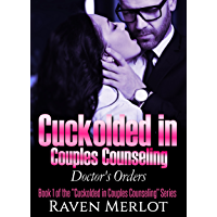Cuckolded in Couples Counseling 1: Doctor's Orders (English Edition)