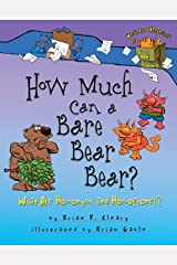 How Much Can a Bare Bear Bear?: What Are Homonyms and Homophones? (Words Are CATegorical ®) Kindle Edition