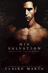His Salvation (Cavalieri Della Morte Book 4) Kindle Edition