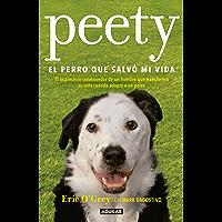 Peety, el perro que salvó mi vida