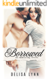 Borrowed (Embracing Series Book 6)