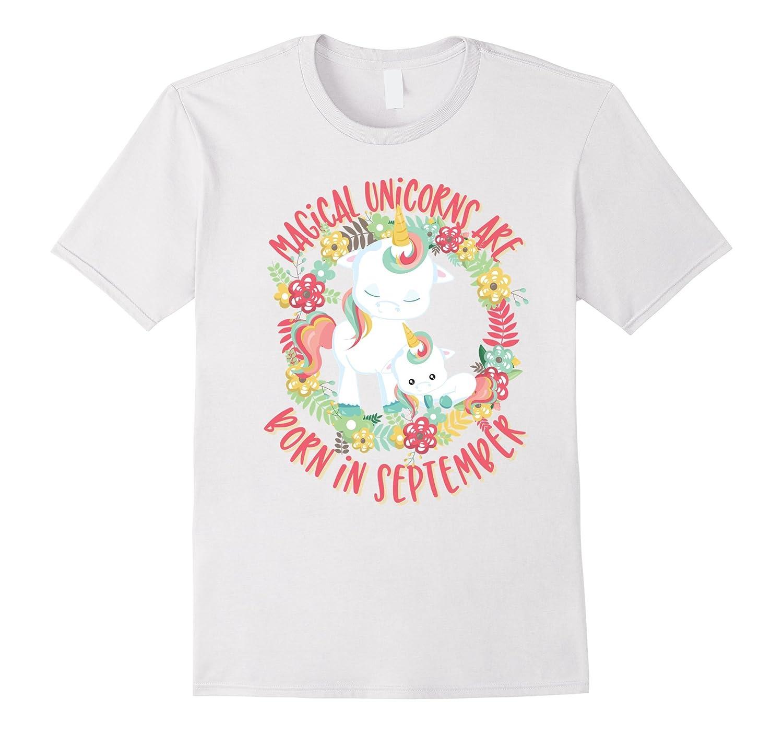 Unicorns Are Born In September Unicorn Birthday Shirt Women Gm