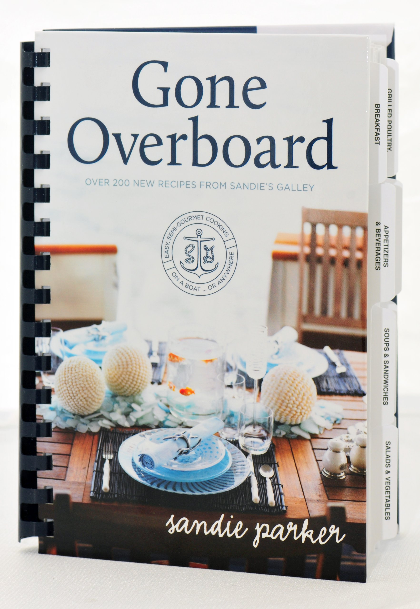 Gone Overboard (Easy Semi-Gourmet Cooking on a Boat or Anywhere) ebook