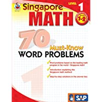 Singapore Math – 70 Must-Know Word Problems Workbook for 1st, 2nd Grade Math, Paperback, Ages 6–8 with Answer Key (Singapore Math 70 Must Know Word Problems)