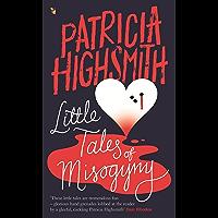 Little Tales of Misogyny: A Virago Modern Classic (Virago Modern Classics) (English Edition)