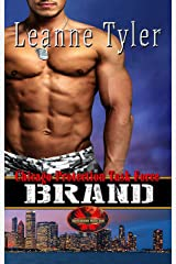Brand: Brotherhood Protectors World (Chicago Protection Task Force Book 1) Kindle Edition