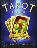 Tarot for One: The Art of Reading for Yourself
