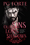 Old Sins, Long Shadows (Children of Night)