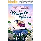 Welcome to Magnolia Bloom: A Magnolia Bloom Novella