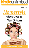 Homestyle: Jolene Goes To New Orleans (Homestyle  Book 6)