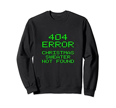 5da8e396ecd028 Unisex 404 Error Christmas Sweater Not Found Funny Ugly Sweatshirt 2XL Black