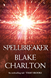 Spellbreaker: Book 3 of the Spellwright Trilogy (The Spellwright Trilogy, Book 3)