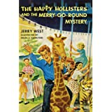 The Happy Hollisters and the Merry-Go-Round Mystery: (Volume 10)