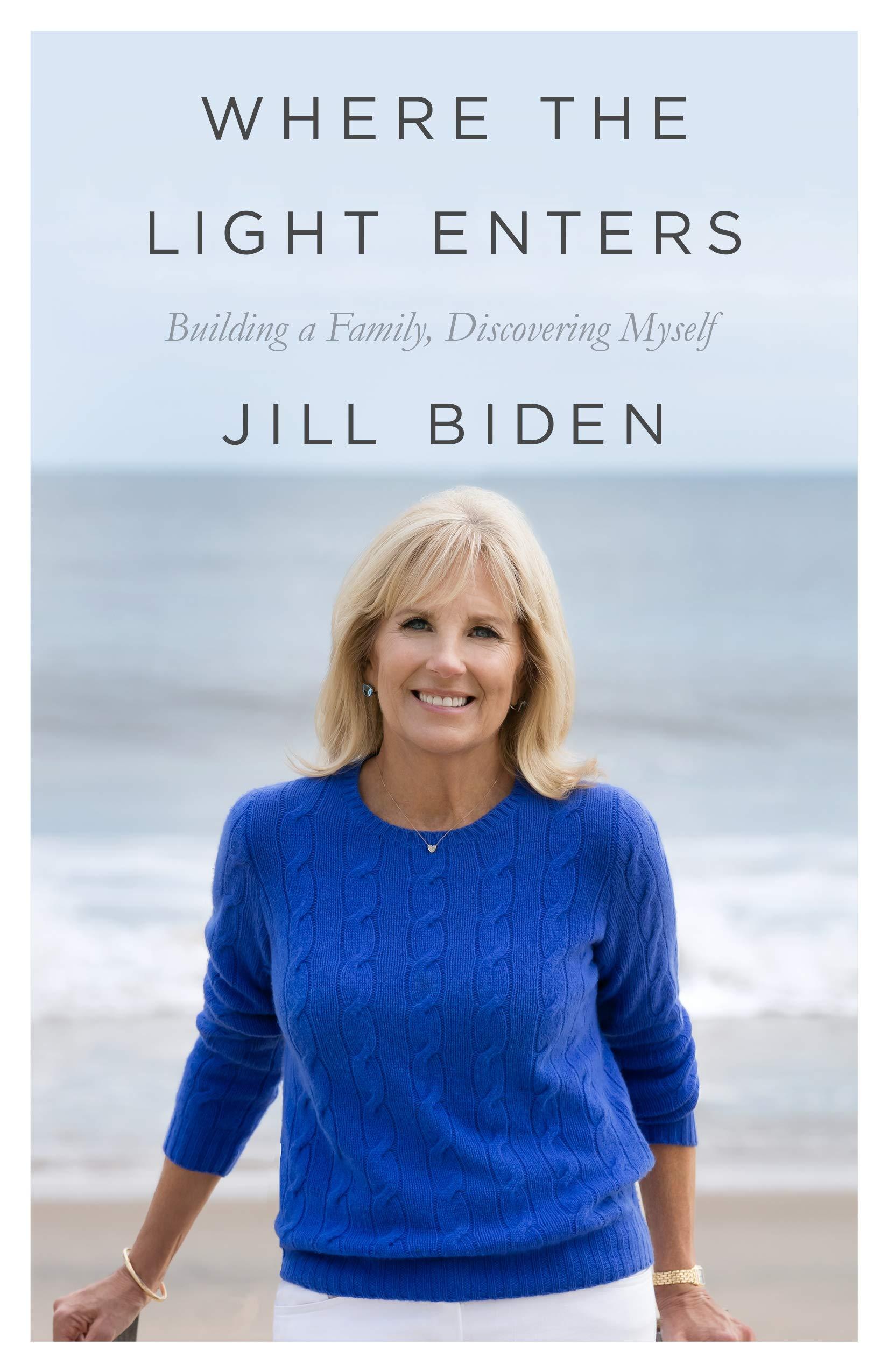Image result for where the light enters jill biden