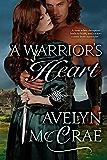 A Warrior's Heart: A Medieval Romance
