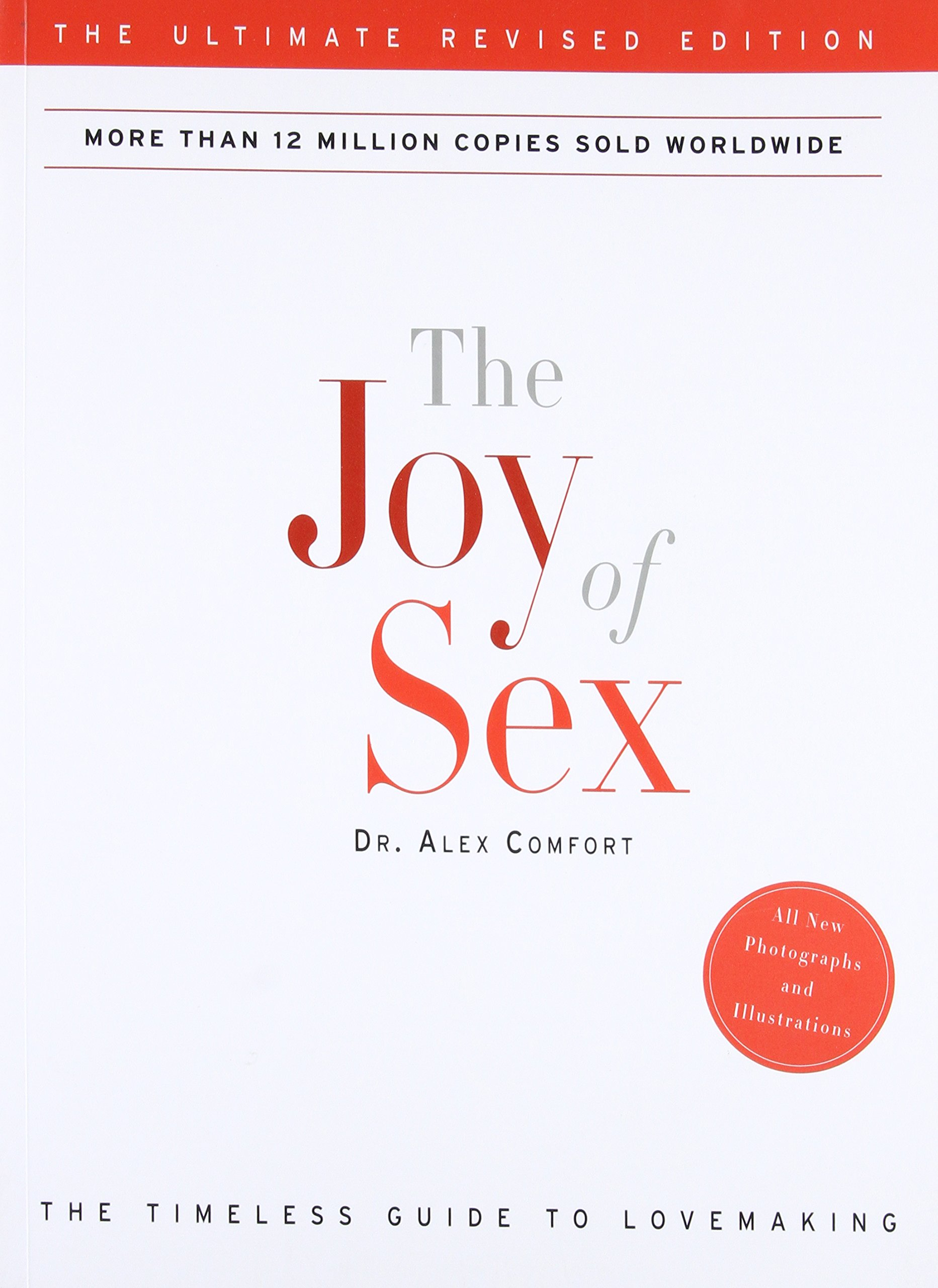 The Joy of Sex: The Ultimate Revised Edition: Alex Comfort ...