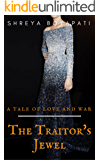 The Traitor's Jewel (Love and War Book 1)