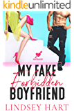 My Fake Forbidden Boyfriend: A Romantic Comedy (Heartbreakers Book 1)