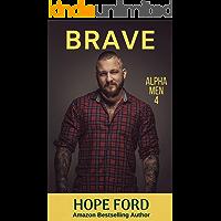 Brave (Alpha Men Book 4)