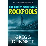 The Things you find in Rockpools: A psychological Mystery and Suspense Thriller