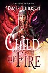 Child of Fire: A Dragon Mage Short Story Prequel (Chronicles of Eidyn) Kindle Edition