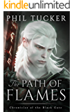 The Path of Flames (Chronicles of the Black Gate Book 1) (English Edition)