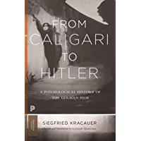 From Caligari to Hitler: A Psychological History of the German Film (Princeton Classics Book 43)