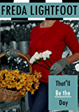That'll Be The Day (Champion Street Market Book 3)