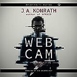 Webcam: A Novel of Terror (The Konrath Horror Collective)
