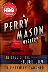 The Case of the Gilded Lily (The Perry Mason Mysteries Book 6) Kindle Edition