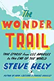 The Wonder Trail: True Stories from Los Angeles to