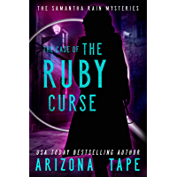 The Case Of The Ruby Curse (Samantha Rain Mysteries Book 3) (English Edition)