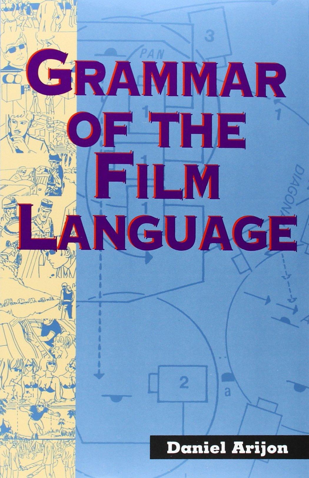 grammar of the film language daniel arijon 9781879505070 amazon